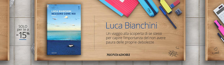 Luca Bianchini - Nessuno come noi
