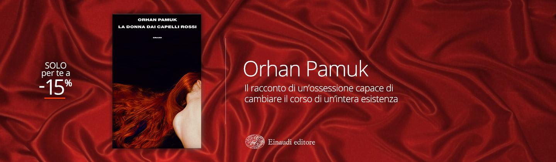 Orhan Pamuk - La ragazza con i capelli rossi