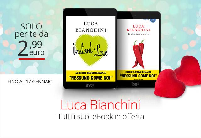 Tutti gli eBook di Luca Bianchini a partire da 2,99 euro