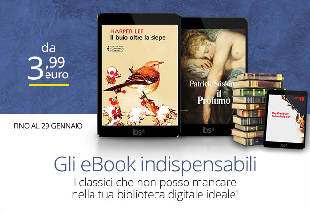 Gli eBook indispensabili per la tua biblioteca digitale ideale