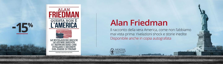 Alan Friedman - Questa non è l'America