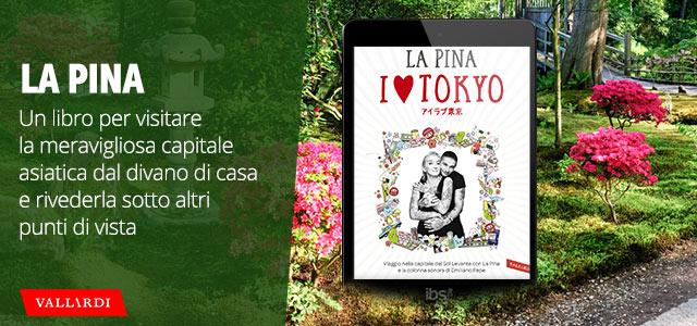 La Pina: I love Tokyo