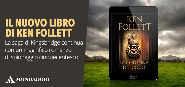 Ken Follett - Colonna di fuoco