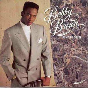 Don't Be Cruel - CD Audio di Bobby Brown