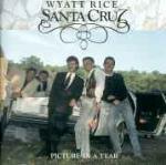 Picture in a Tear - CD Audio di Wyatt Rice & Santa Cruz