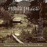 The Old Home Place. Bluegrass and Old Time Music - CD Audio