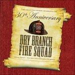 30th Anniversary Special - CD Audio di Dry Branch Fire Squad