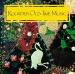 Rounder Old Time Music - CD Audio di Norman Blake,Chicken Chokers