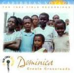 Dominica. Creole Crossroads - CD Audio