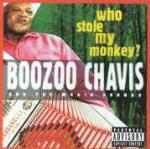 Who Stole my Monkey? - CD Audio di Boozoo Chavis