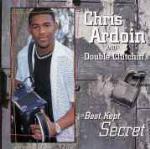 Best Kept Secret - CD Audio di Chris Ardoin,Double Clutchin'