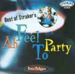 Best of Straker's: Ah Feel to Party - CD Audio