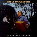 Coeur des cajuns - CD Audio di Bruce Daigrepont