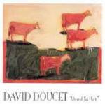 Quand j'ai parti - CD Audio di David Doucet