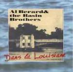 Dans la Louisiane - CD Audio di Al Berard,Basin Brothers
