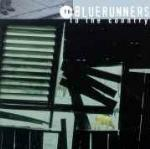 To the Country - CD Audio di Bluerunners