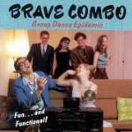 Group Dance Epidemic - CD Audio di Brave Combo