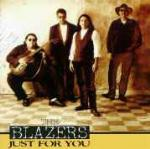 Just for you - CD Audio di Blazers