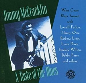 A Taste of the Blues - CD Audio di Jimmy McCracklin