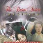 Tradition - CD Audio di Burns Sisters