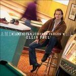 American Jukebox Fables - CD Audio di Ellis Paul