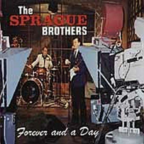 Forever and a Day - CD Audio di Sprague Brothers
