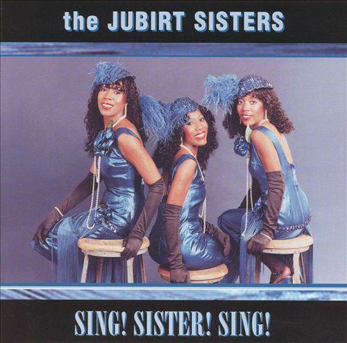 Sing! Sister Sing! - CD Audio di Jubirt Sisters