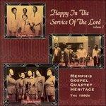 Happy Service of Lord 2 - CD Audio di Memphis Gospel Quartet Heritage
