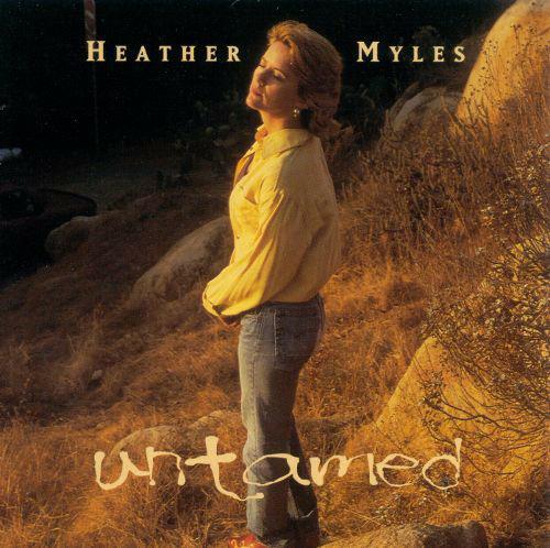 Untamed - CD Audio di Heather Myles