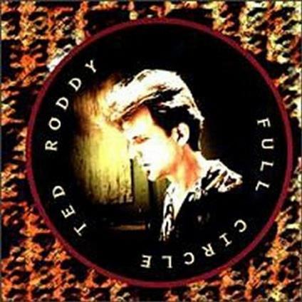 Full Circle - CD Audio di Ted Roddy
