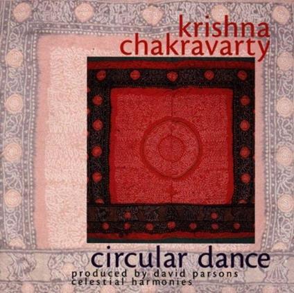 Circular Dance - CD Audio di Krishna Chakravarty