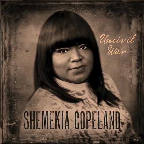 Uncivil War - CD Audio di Shemekia Copeland