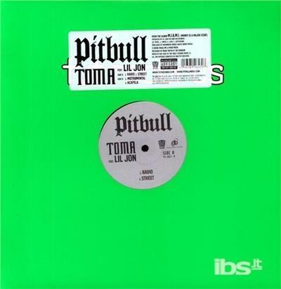 Toma - Vinile LP di Pitbull