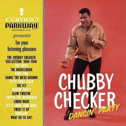 Dancin' Party. The Chubby Checker Collection. 1960-1966 - Vinile LP di Chubby Checker