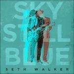 Sky Still Blue - Vinile LP di Seth Walker
