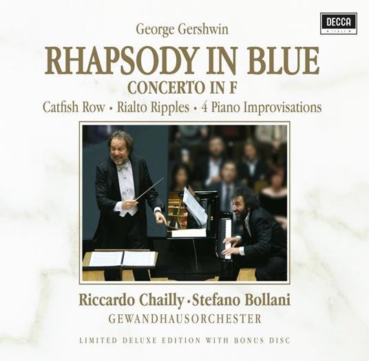 Rhapsody in Blue (Deluxe Edition) - CD Audio di George Gershwin,Stefano Bollani,Riccardo Chailly,Gewandhaus Orchester Lipsia