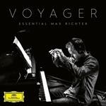 Voyager. Essential Max Richter