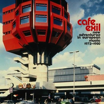 Cafe Exil. New Adventures in European Music 1972-1980 - Vinile LP