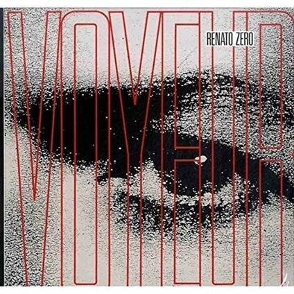 Voyeur - Vinile LP di Renato Zero