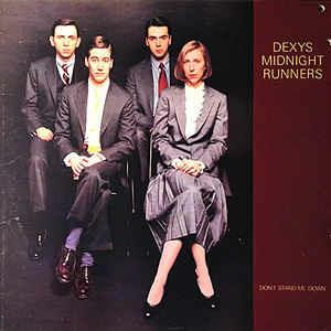 Don't Stand Me Down - Vinile LP di Dexys Midnight Runners
