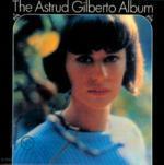 The Astrud Gilberto Album - CD Audio di Astrud Gilberto