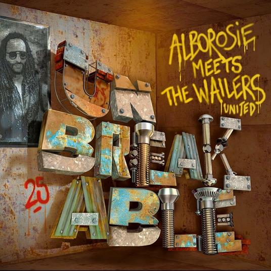 "Unbreakable (LP + 7"") - Vinile LP + Vinile 7"" di Wailers,Alborosie"