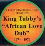 African Love Dub 1974-1979