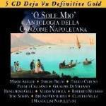 'O Sole mio. Antologia della canzone napoletana