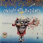 Can I Play With Madness · The Evil That Men Do