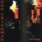 Hot House - CD Audio di Don Friedman