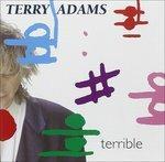 Terrible - CD Audio di Terry Adams