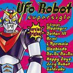 UFO Robot Supersigle