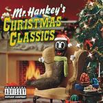 South Park. Mr. Hankey's Christmas Classic (Colonna Sonora)
