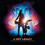 Space Jam. A New Legacy (Colonna Sonora)